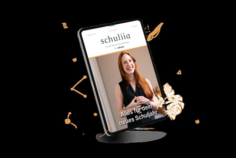 Unser Online-Magazin für Lehrer:innen: schuliia